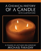 A Chemical History of a Candle