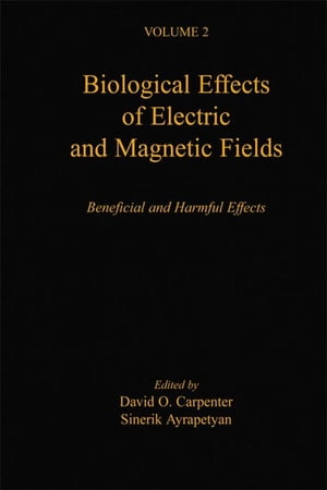 Biological Effects of Electric and Magnetic Fields Beneficial and Harmful Effects