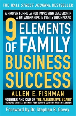 Book 9 Elements of Family Business Success: A Proven Formula for Improving Leadership & Realtionships in… by Allen Fishman