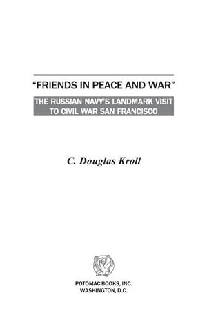 """Friends in Peace and War"""