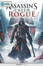 Assassin's Creed: Rogue - Strategy Guide by GamerGuides.com