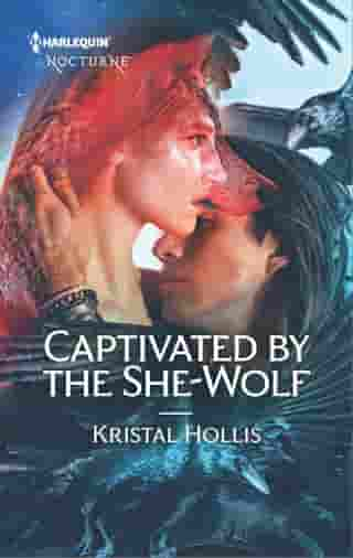 Captivated by the She-Wolf by Kristal Hollis