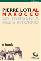Al Marocco by Pierre Loti