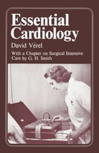 Essential Cardiology by D. Verel