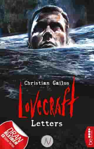 Lovecraft Letters - IV by Christian Gailus