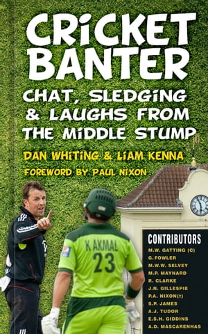 Cricket Banter Chat,  Sledging & Laughs from The Middle Stump