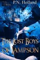 The Lost Boys of Lampson by P.N. Holland
