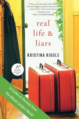 Book Real Life & Liars by Kristina Riggle