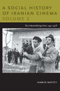 A Social History of Iranian Cinema, Volume 2: The Industrializing Years, 1941–1978