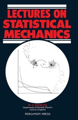Book Lectures on Statistical Mechanics by Bowler, M. G.