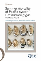 Summer Mortality of Pacific Oyster Crassostrea Gigas: The Morest Project by Jean-François Samain