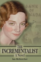 The Incrementalist by Ian McKercher