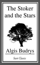 The Stoker and the Stars by Algis Budrys