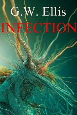 Book Infection by Greg Ellis