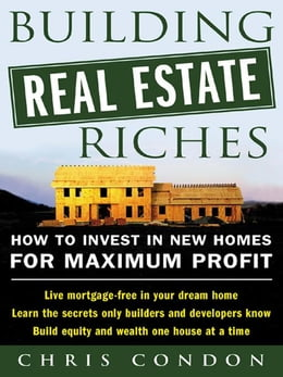Book Building Real Estate Riches by Condon, Chris