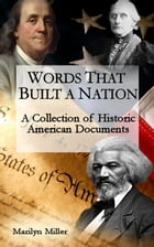 Words that Built a Nation