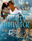 His 1-800 Wife by Shirley Hailstock