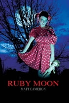 Ruby Moon by Cameron