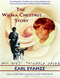 The Wilma Chestnut Story
