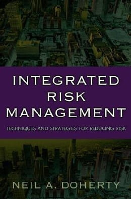 Book Integrated Risk Management: Techniques and Strategies for Managing Corporate Risk by Doherty, Neil
