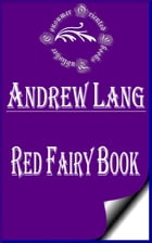 Red Fairy Book (Annotated) by Andrew Lang