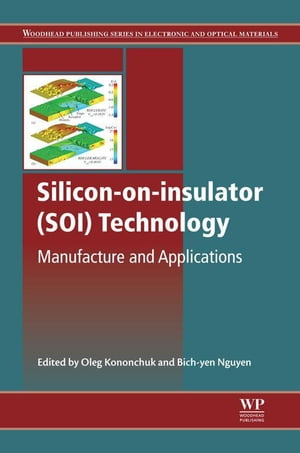 Silicon-On-Insulator (SOI) Technology Manufacture and Applications