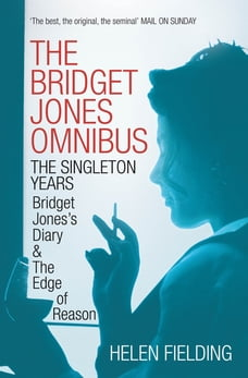 Bridget Jones: The Singleton Years: Bridget Jones's Diary & The Edge of Reason