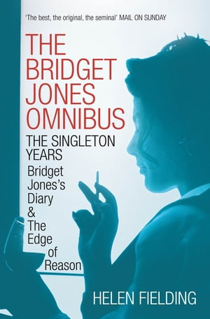 Bridget Jones: The Singleton Years Bridget Jones's Diary & The Edge of Reason