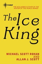 The Ice King by Michael Scott Rohan