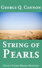 String of Pearls by George Q. Cannon