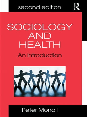 Sociology and Health An Introduction