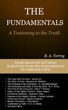 The Fundamentals: A Testimony to the Truth by Torrey, R. A.