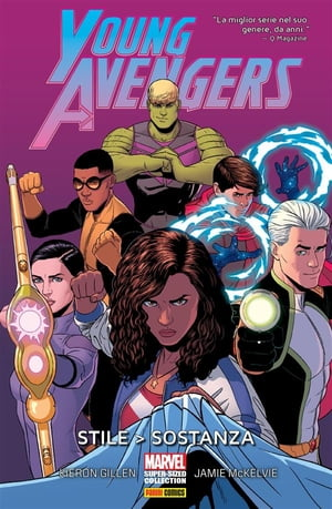 Young Avengers (Marvel Super-Sized Collection): Stile > Sostanza by Kieron Gillen