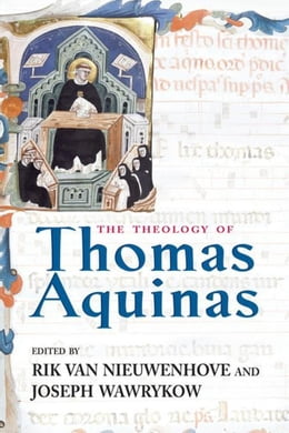 Book Theology of Thomas Aquinas, The by Van Nieuwenhove, Rik