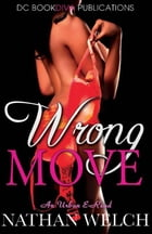 Wrong Move by Nathan Welch