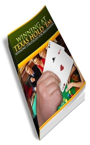How To Winning At Texas Hold Em