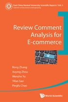 Review Comment Analysis for E-commerce by Rong Zhang