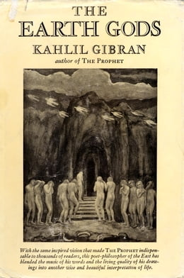Book The Earth Gods by Kahlil Gibran
