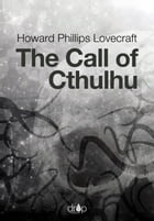The Call of Cthulhu by Howard Phillips Lovecraft