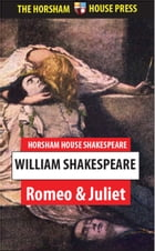 Romeo and Juliet: A Tragedy by William Shakespeare