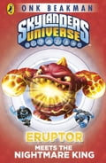 Skylanders Mask of Power: Eruptor Meets the Nightmare King 7e4e59d9-6b3b-4ab0-97c8-e28f871a67fd