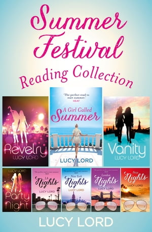 The Summer Festival Reading Collection: Revelry,  Vanity,  A Girl Called Summer,  Party Nights,  LA Nights,  New York Nights,  London Nights,  Ibiza Nights