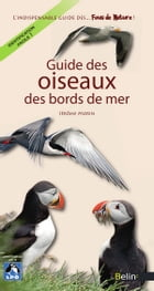 Guide des oiseaux des bords de mer by Editions Belin