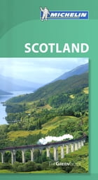 Michelin Green Guide Scotland by Michelin Travel & Lifestyle