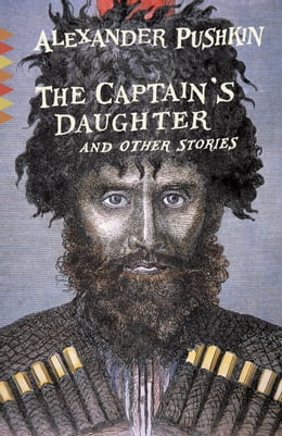 Book The Captain's Daughter: And Other Stories by Alexander Pushkin