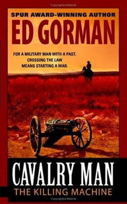 Book Cavalry Man: The Killing Machine by Ed Gorman