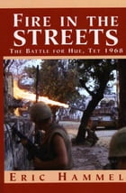 Fire In the Streets by Eric Hammel