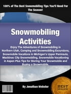 Snowmobiling Activities by Jonathan Webster