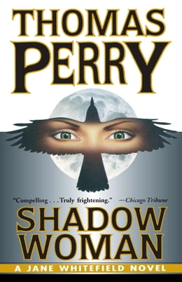 Book Shadow Woman by Thomas Perry
