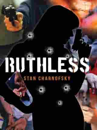 Ruthless by Stan Charnofsky